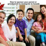 Canada mở lại Chương trình Bảo lãnh cha mẹ và ông bà trong năm 2018